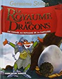 Le Royaume des dragons: Un voyage au royaume de la fantaisie
