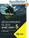 Developpement de jeux avec Unity 5: L...