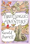 Three Singles to Adventure: an Expedi...
