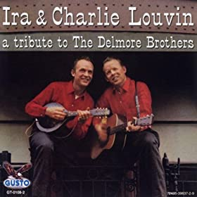 A Tribute To The Delmore Brothers