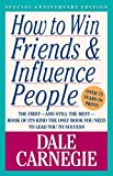 By Dale Carnegie: How to Win Friends & Influence People