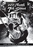 img - for 221 North 7th Street book / textbook / text book