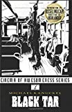 img - for Black Tar (Cinema of Awesomness) (Volume 2) book / textbook / text book