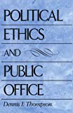 Political Ethics and Public Office