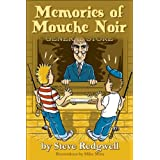 Memories of Mouche Noirby Stephen Redgwell