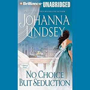 No Choice But Seduction: A Malory Family Novel | [Johanna Lindsey]