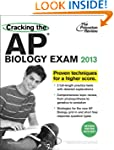 Cracking the AP Biology Exam, 2013 Ed...