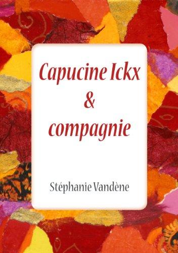 Couverture du livre Capucine Ickx & compagnie