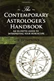 The Contemporary Astrologers Handbook (Astrology Now)