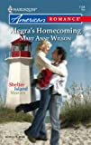 Alegra's Homecoming (Harlequin American Romance) (0373751680) by Wilson, Mary
