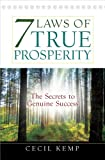 img - for 7 Laws of True Prosperity: The Secrets to Genuine Success book / textbook / text book