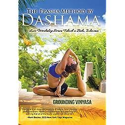 Gordon, Dashama Konah - The Prasha Method Grounding Vinyasa