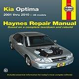 Kia Optima: 2001 thru 2010 - All Models (Haynes Manuals)