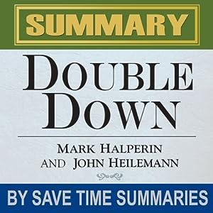 Double Down: Game Change 2012 by Mark Halperin & John Heilemann - Summary, Review & Analysis | [SAVE TIME SUMMARIES]