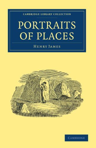 Portraits of Places (Cambridge Library Collection - North American History)
