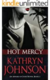 Hot Mercy (Affairs of State Book 2)