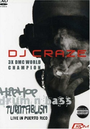 DJ Craze - Hip Hop/Drum and Bass: Live in Puerto Rico