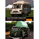 Classic Dormobile Camper Vans: A Guide to the Camper Vans of Martin Walter and Dormobileby Martin Watts