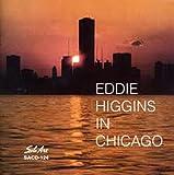 Eddie Higgins In Chicago
