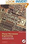 Planar Microwave Engineering: A Pract...