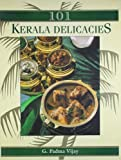 img - for 101 Kerala delicacies by G Padma Vijay (1998) Paperback book / textbook / text book