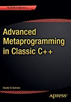 Advanced Metaprogramming in Classic C++ Front Cover