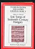 img - for Epic Songs of 16th Century Hungary: History and Style (Studies in Central and Eastern European Music No 4) book / textbook / text book