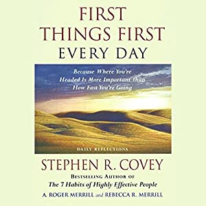 First Things First Every Day Audiobook