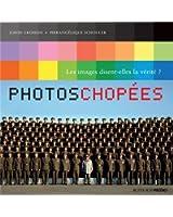 Photos chopées : La manipulation des images