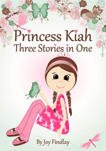 Princess Kiah - Three Stories in One by Joy Findlay ebook deal
