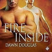 Fire Inside | [Dawn Douglas]