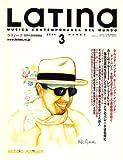 LaTIna (ラティーナ) 2008年 03月号 [雑誌]