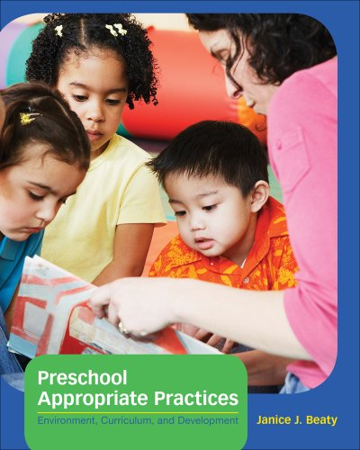 Preschool Appropriate Practices: Environment, Curriculum, And Development front-877248