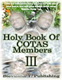 Holy Book Of COTAS Members (Truth, Trials And Tribulations)