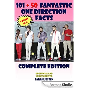 101 + 50 Fantastic One Direction Facts: Complete Edition (101 Fantastic One Direction Facts Book 6) (English Edition)