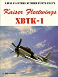 Image of Naval Fighters Number Forty-Eight : Kaiser Fleetwings XBTK-1