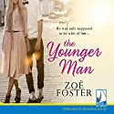 The Younger Man Audiobook by Zoë Foster Narrated by Helen Atkinson