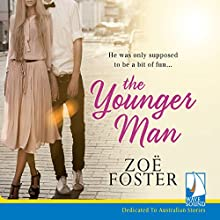 The Younger Man | Livre audio Auteur(s) : Zoë Foster Narrateur(s) : Helen Atkinson
