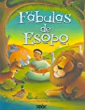 Fabulas de Esopo/ Fables of Aesop (Spanish Edition)