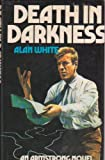 Death in Darkness (0214201805) by White, Alan