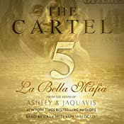 The Cartel 5: La Bella Mafia | [Ashley & JaQuavis]
