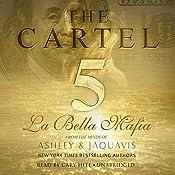 The Cartel 5: La Bella Mafia | [Ashley & JaQuavis]