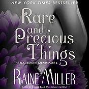 Rare and Precious Things: Blackstone Affair Volume 4   Raine Miller