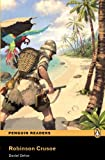 ROBINSON CRUSOE          PLPR2 (Penguin Readers, Level 2)