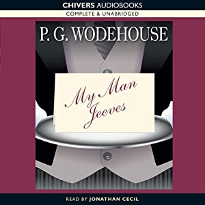 My Man, Jeeves | [P. G. Wodehouse]