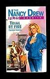 Trial by Fire (Nancy Drew Files, Case 15)