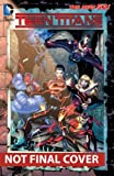 Teen Titans Vol. 4: Light and Dark (The New 52) (Teen Titans: the New 52!)