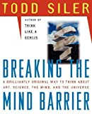img - for Breaking the Mind Barrier by Siler, Todd (1997) Paperback book / textbook / text book