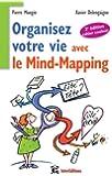 Organisez votre vie avec le mind-mapping - 2e édition -Côté tête et côté coeur