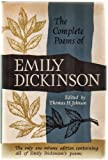 The Complete Poems of Emily Dickinson. the Only One-Volume Edition Containing All of Emily Dickinsons Poems